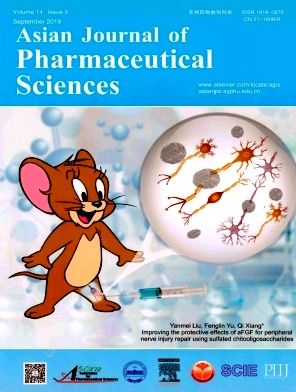 Asian Journal of Pharmaceutical Sciences2019年第05期