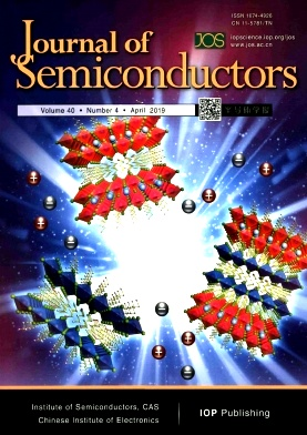 Journal of Semiconductors2019年第04期
