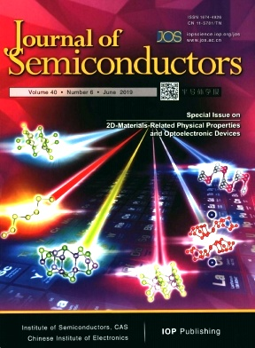 Journal of Semiconductors2019年第06期