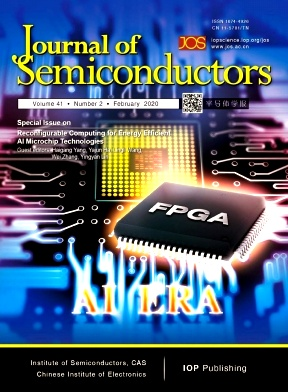 Journal of Semiconductors2020年第02期