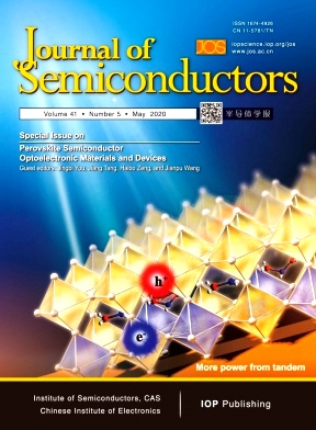 Journal of Semiconductors2020年第05期