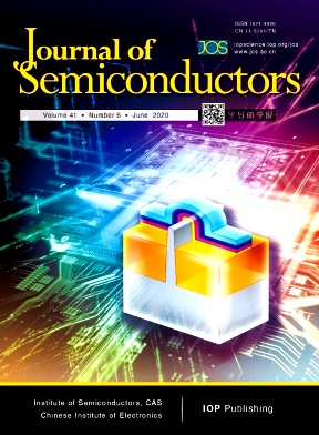 Journal of Semiconductors2020年第06期