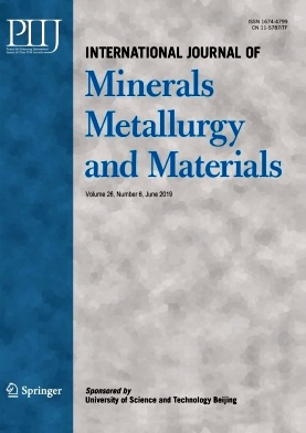 International Journal of Minerals Metallurgy and Materials2019年第06期