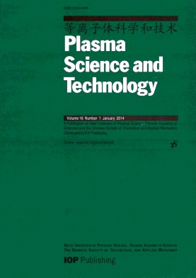 Plasma Science and Technology杂志电子版2014年第01期