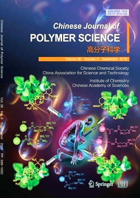 Chinese Journal of Polymer Science2018年第09期