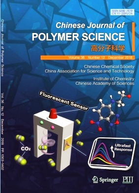 Chinese Journal of Polymer Science2018年第12期