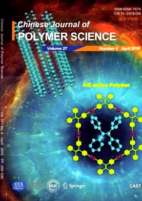 Chinese Journal of Polymer Science2019年第04期