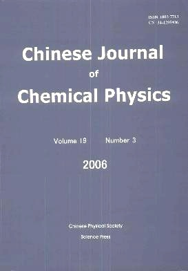 Chinese Journal of Chemical Physics2006年第03期