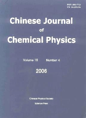 Chinese Journal of Chemical Physics2006年第04期