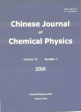 Chinese Journal of Chemical Physics2006年第05期