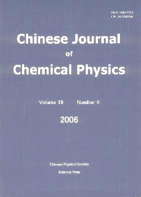 Chinese Journal of Chemical Physics2006年第06期