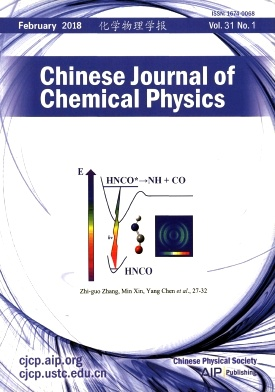 Chinese Journal of Chemical Physics2018年第01期