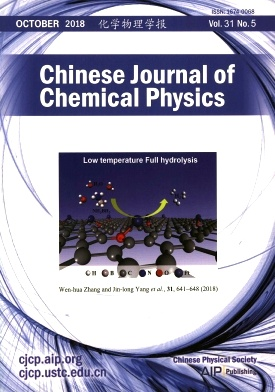 Chinese Journal of Chemical Physics2018年第05期