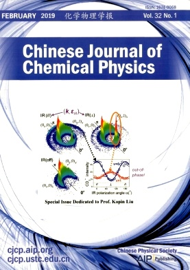 Chinese Journal of Chemical Physics2019年第01期