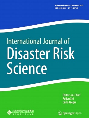 International Journal of Disaster Risk Science2017年第04期