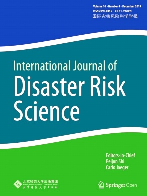 International Journal of Disaster Risk Science2019年第04期