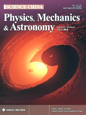 Science China(Physics,Mechanics & Astronomy)2019年第08期
