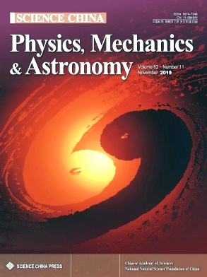 Science China(Physics,Mechanics & Astronomy)2019年第11期