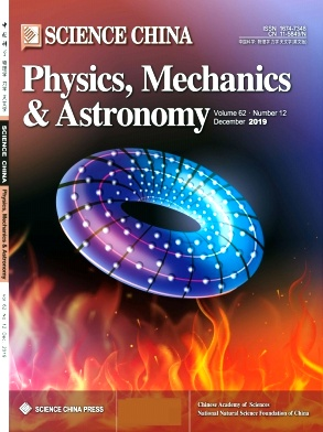Science China(Physics,Mechanics & Astronomy)2019年第12期
