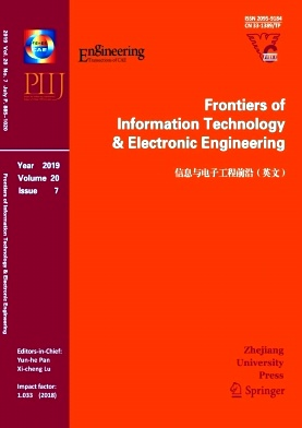 Frontiers of Information Technology & Electronic Engineering2019年第07期