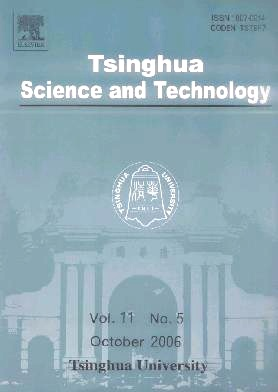 《Tsinghua Science and Technology》2006年05期