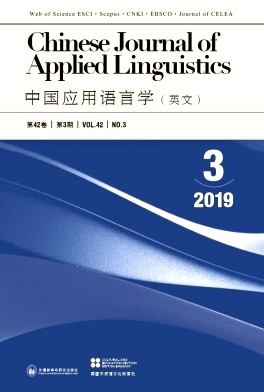 Chinese Journal of Applied Linguistics2019年第03期