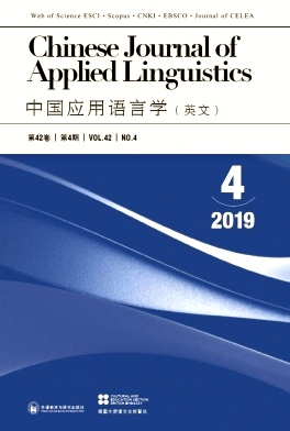 Chinese Journal of Applied Linguistics2019年第04期