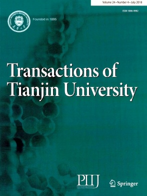 Transactions of Tianjin University2018年第04期