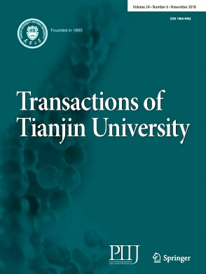 Transactions of Tianjin University2018年第06期