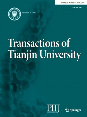 Transactions of Tianjin University2019年第02期