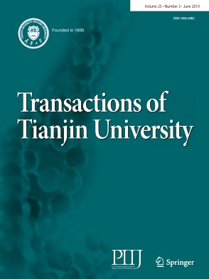 Transactions of Tianjin University2019年第03期