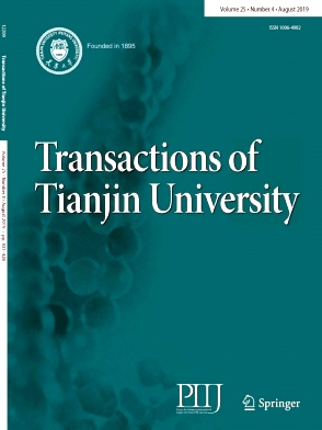 Transactions of Tianjin University2019年第04期