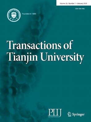 Transactions of Tianjin University2020年第01期