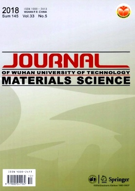 Journal of Wuhan University of Technology(Materials Science Edition)2018年第05期
