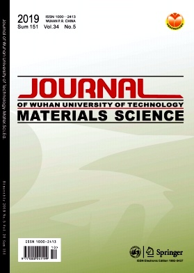 《Journal of Wuhan University of Technology(Materials Science)》2019年05期