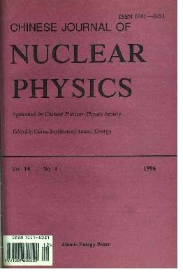 《Chinese Journal of Nuclear Physics》1996年04期
