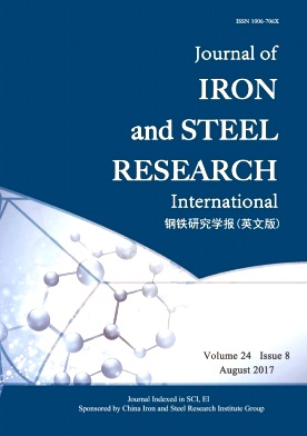 Journal of Iron and Steel Research(International)2017年第08期