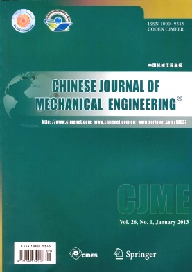 《Chinese Journal of Mechanical Engineering》2013年01期