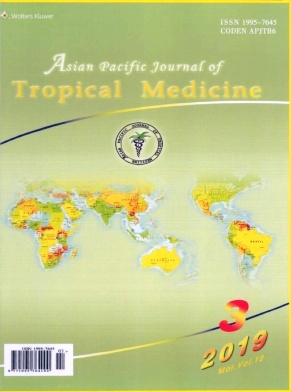 Asian Pacific Journal of Tropical Medicine2019年第03期