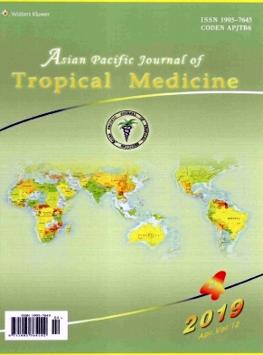 Asian Pacific Journal of Tropical Medicine2019年第04期