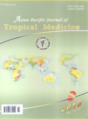 Asian Pacific Journal of Tropical Medicine2019年第09期