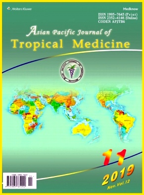 Asian Pacific Journal of Tropical Medicine2019年第11期