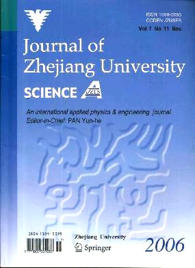 《Journal of Zhejiang University Science A(Science in Engineering)》2006年11期