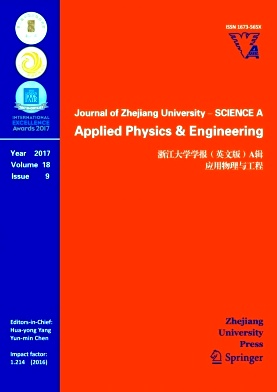 《Journal of Zhejiang University-Science A(Applied Physics & Engineering)》2017年09期