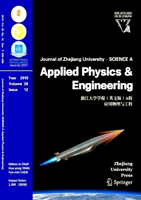 《Journal of Zhejiang University-Science A(Applied Physics & Engineering)》2019年12期