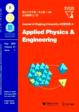 《Journal of Zhejiang University-Science A(Applied Physics & Engineering)》2020年01期