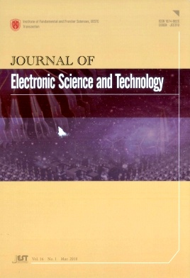 Journal of Electronic Science and Technology2018年第01期