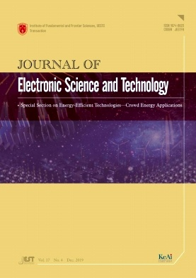 Journal of Electronic Science and Technology2019年第04期