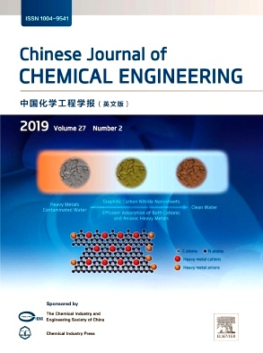 Chinese Journal of Chemical Engineering2019年第02期