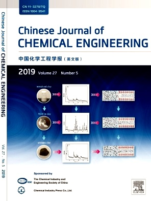Chinese Journal of Chemical Engineering2019年第05期